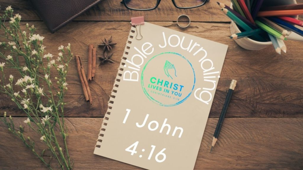 A journal with the verse 1 John 4:16