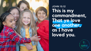 Children love each other as Jesus loved them